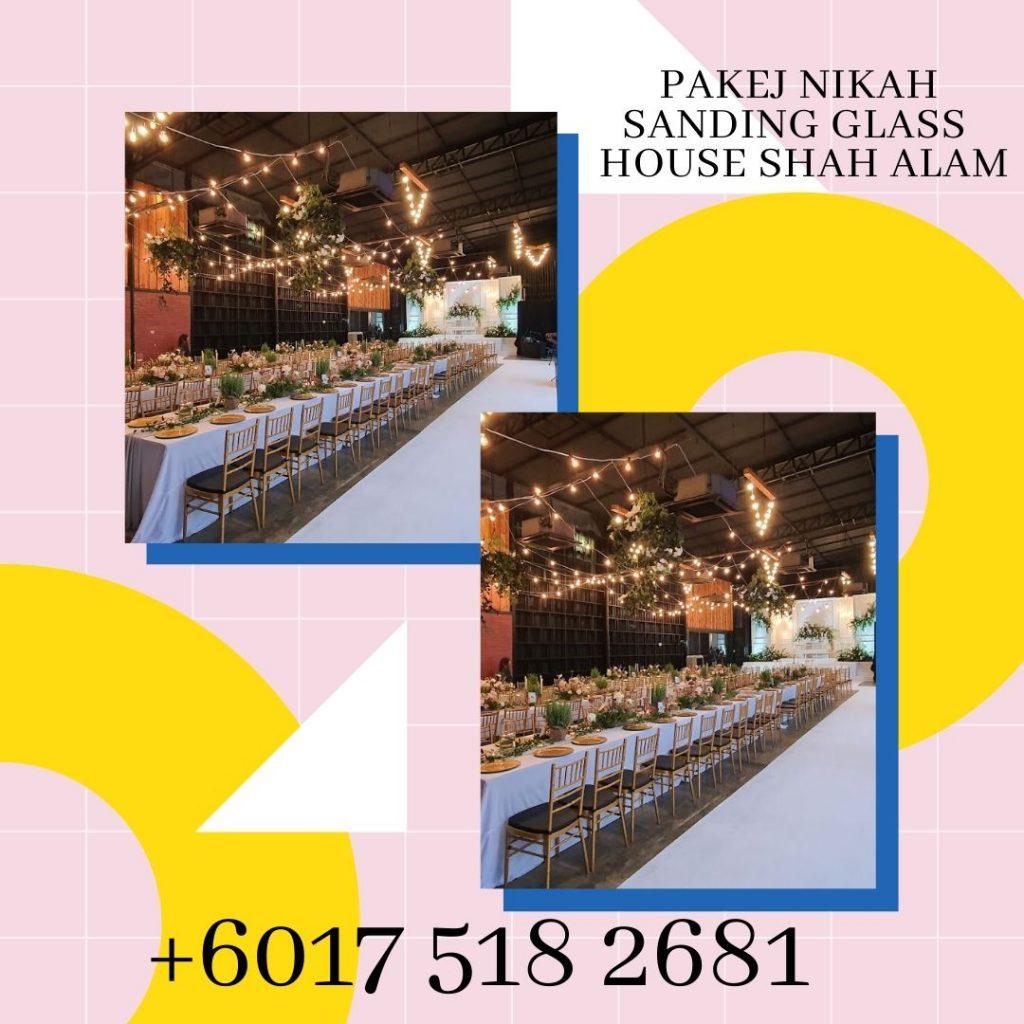 2021-2020-2022-Pakej-Nikah-Sanding-Glass-House-Shah-Alam-0175182681 (1)
