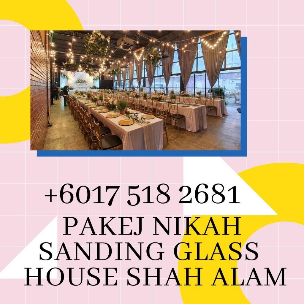 2021-Pakej-Nikah-Sanding-Glass-House-Shah-Alam-0175182681 (1)
