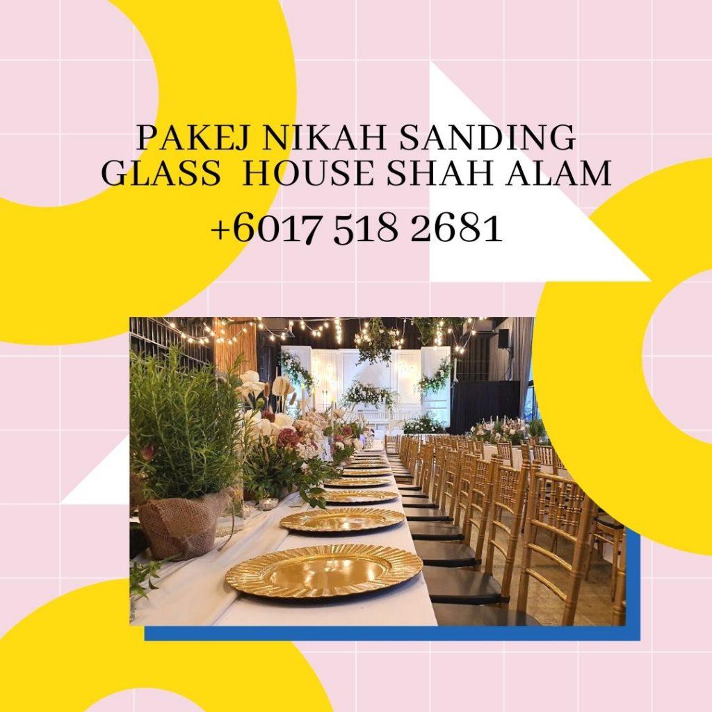 Pakej-Nikah-Sanding-Glass-House-Shah-Alam-0175182681